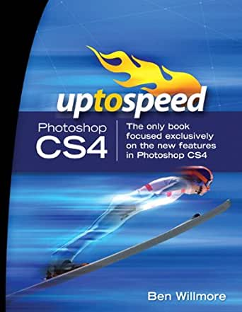 Adobe Photoshop CS4: Up to Speed (English Edition) eBook