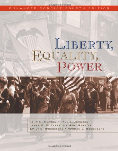 Liberty, Equality, Power: Enhanced Concise Edition (Available Titles CengageNOW)