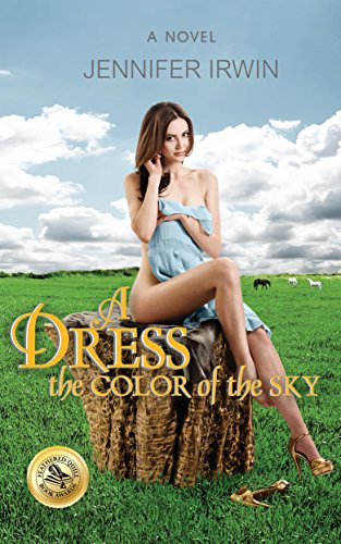 A Dress the Color of the Sky by [Irwin, Jennifer]