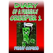 Diary Of A Friendly Creeper