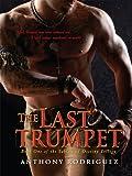 The Last Trumpet (The Tablets of Destiny Trilogy)