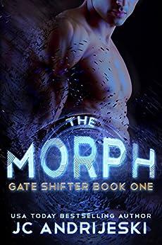 The Morph (Gate Shifter Book 1) by [Andrijeski, JC]