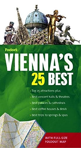 Fodor's Vienna's 25 Best, 4th Edition (Full-color Travel Guide)