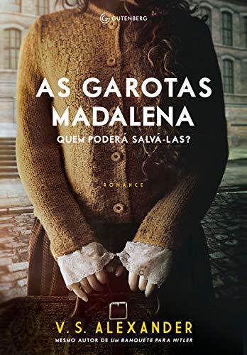 As garotas Madalena: Quem poderá salvá-las? por [Alexander, V. S.]