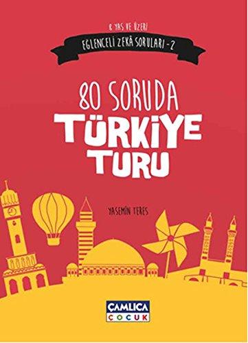 80 Soruda Turkiye Turu