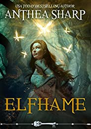 Elfhame: A Dark Elf Fairy Tale (The Darkwood Chronicles Book 1) (English Edition)
