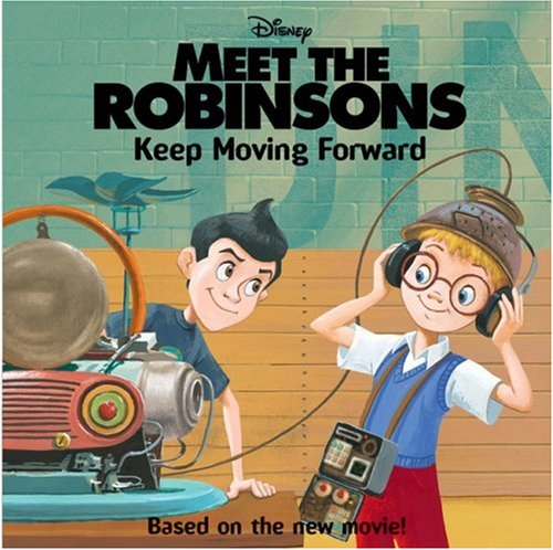 Meet the Robinsons: Keep Moving Forward (I Can Read!) PDF