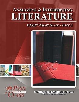 CLEP Analyzing & Interpreting Literature: Study Guide ...