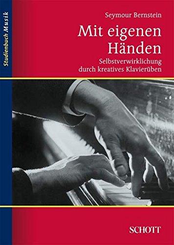 mit-eigenen-hnden-selbstverwirklichung-durch-kreatives-klavierben-studienbuch-musik