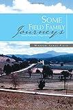 Some Field Family Journeys, Warren James Field, 1462871453