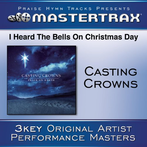 i heard the bells on christmas day performance tracks - Casting Crowns I Heard The Bells On Christmas Day