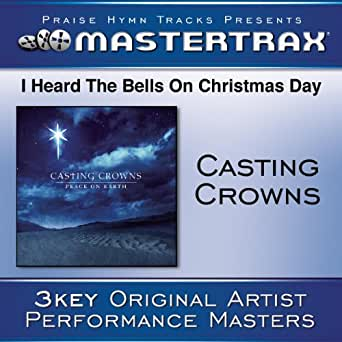 Casting Crowns I Heard The Bells On Christmas Day.Hallelujah