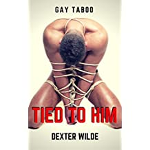 Tied To Him (Dirty Gay Taboo Boys!)
