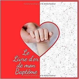 Le Livre D Or De Mon Bapteme Pour Entrer Des Nouvelles Et