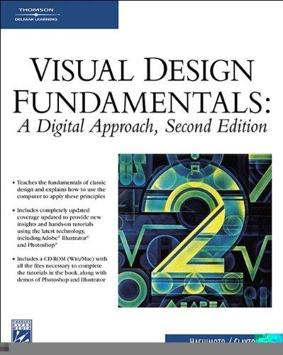 Visual Design Fundamentals: A Digital Approach (Graphics Series)