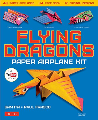 Flying Dragons Paper Airplane Kit: 48 Paper Airplanes, 64 Page Instruction Book, 12 Original Designs, YouTube Video Tutorials (Paper Airplane Designs)