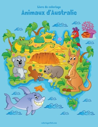 Livre de coloriage Animaux d'Australie 1 (Volume 1) (French Edition)