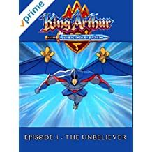 King Arthur and the Knights of Justice - Episode 3 - The Unbeliever