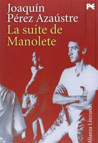 Descargar Libro Suite De Manolete, La Joaquin Perez Azaustre