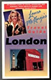 Laura McKenzie's Travel Guide to London, Laura McKenzie, 188716104X