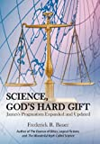 Science, God's Hard Gift, Frederick R. Bauer, 145026476X
