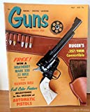 GUNS Magazine May 1970: Hawken Rifles Part I; Milestones in the Design of Automatic Pistols; Ruger?s .357/9mm Convertible; Guns of Cowboys; Reaction in Viet Nam;