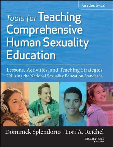 - Tools for Teaching Comprehensive Human Sexuality Education: Lessons, Activities, and Teaching Strategies Utilizing the National Sexuality Education Standards