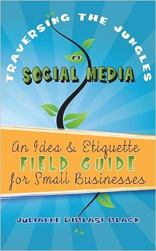 Traversing the Jungles of Social Media: An Idea & Etiquette ...