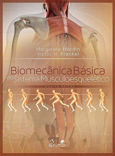 biomecanica basica del sistema musculoesqueletico margareta nordin