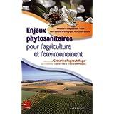 Enjeux Phytosanitaires Pour Agriculture et l'Environnement