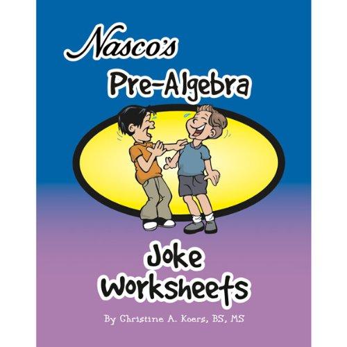 (Nasco TB22309T Pre-Algebra Joke Worksheets, 68-Page Book, Grades 6 - 9)