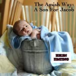 The Amish Way: A Son for Jacob | Helen Keating