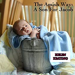 The Amish Way: A Son for Jacob