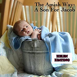 The Amish Way: A Son for Jacob Audiobook