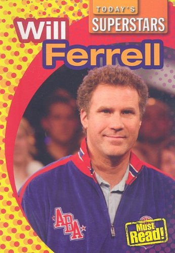 Download Will Ferrell (Today's Superstars) ebook