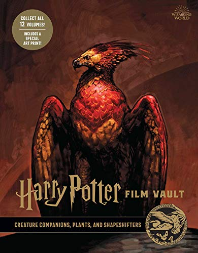 Harry Potter: Film Vault: Volume 5: Creature Companions, Plants, and Shapeshifters (Harry Potter Beast Vault)