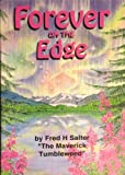 Forever on the Edge, Fred H. Salter, 0962242993