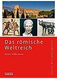 Das römische Weltreich (Theiss WissenKompakt)
