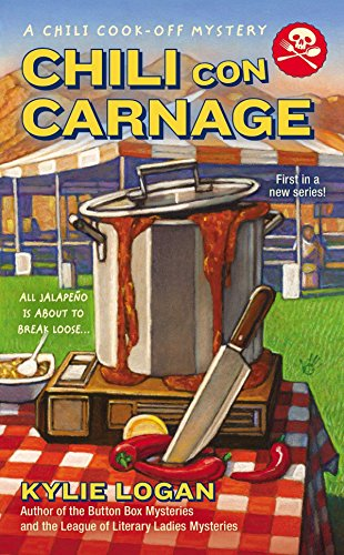 Chili Con Carnage (A Chili Cook-off Mystery)