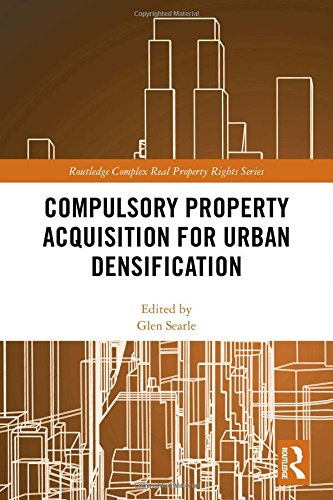 Compulsory Property Acquisition for Urban Densification