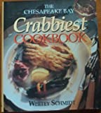 Chesapeake Bay Crabbiest Cookbook