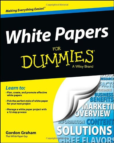 White Papers for Dummies [Gordon Graham] (Tapa Blanda)