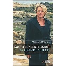 Michèle Alliot-Marie, la grande muette