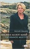Michèle Alliot-Marie : La grande muette