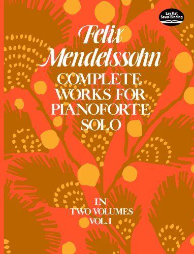 Pianoforte Complete (Complete Works for Pianoforte Solo, Vol. I: 001 (Dover Music for Piano))