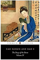 The Story of the Stone: a Chinese Novel: Vol 4, The Debt of Tears (Penguin Classics)