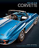 Art of the Corvette: Photographic Legacy of America's Original Sports Car