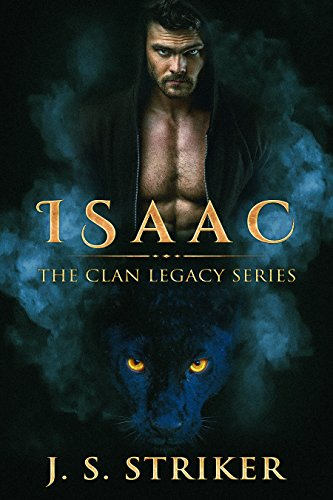 Isaac (The Clan Legacy Series) by [Striker, J. S.]