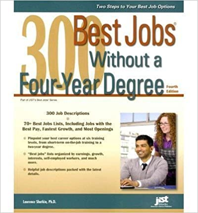 Book 300 Best Jobs Without a Four-Year Degree, 4th Ed by Laurence Shatkin, Ph.D. (2013)