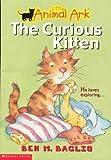 The Curious Kitten (Little Animal Ark #2)